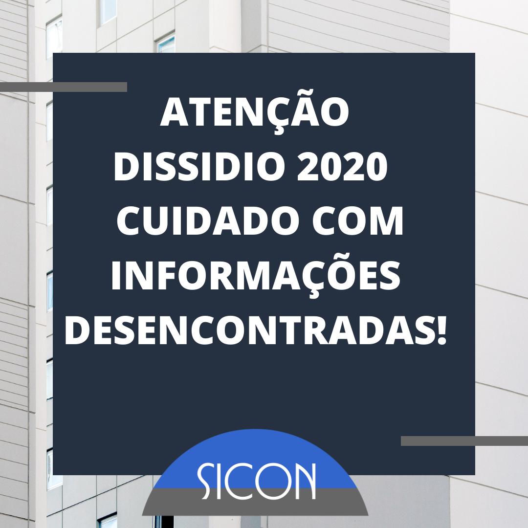 ATENÇÃO DISSIDIO 2020 - Cuidado com Informações Desencontradas