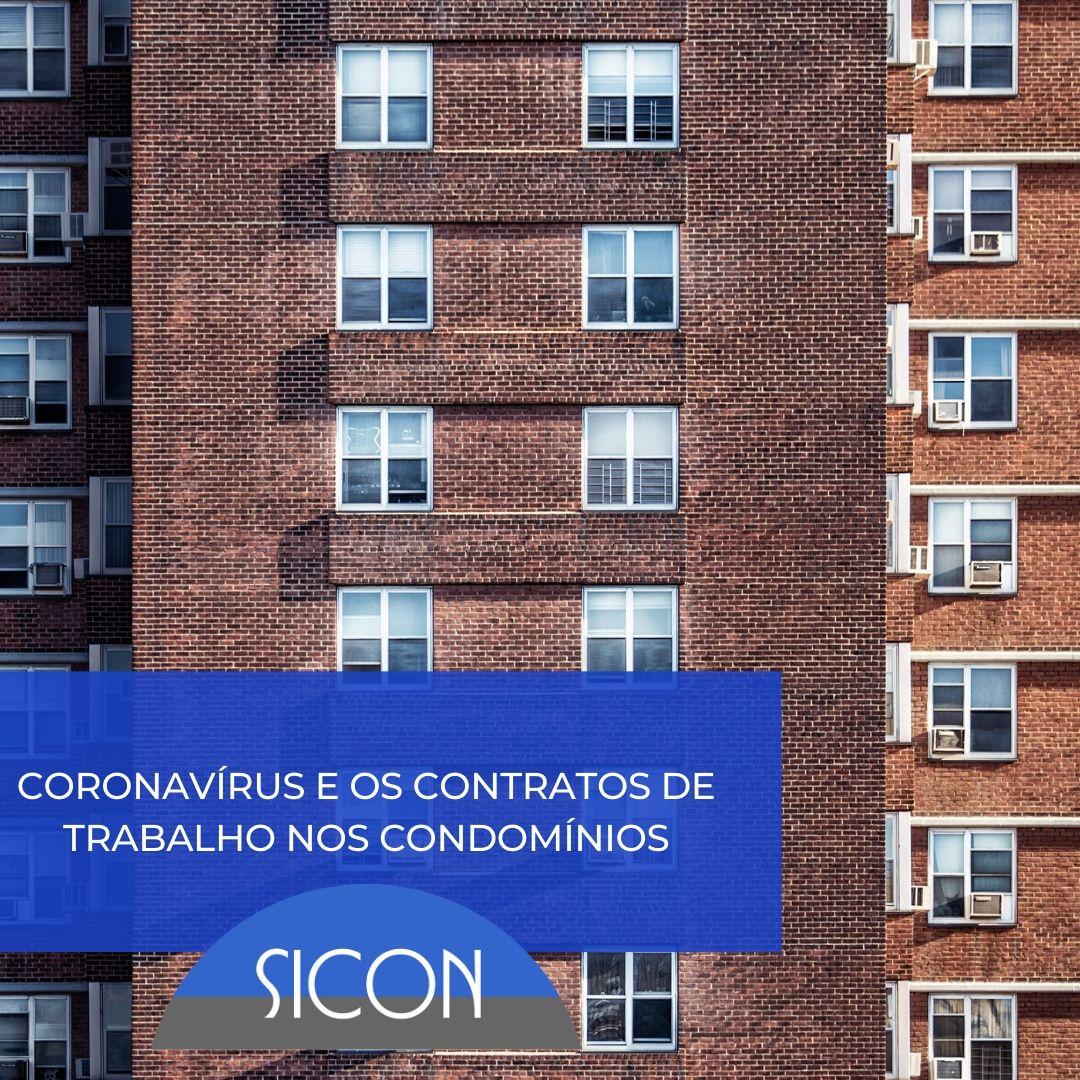 Coronavírus e os Contratos de Trabalho nos Condomínios