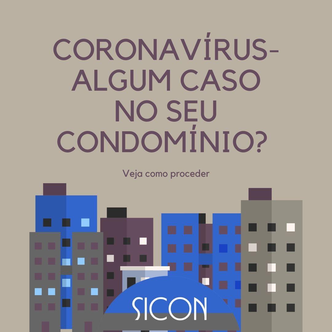 CORONAVÍRUS: COMO PROCEDER EM CASOS CONFIRMADOS OU SUSPEITOS DENTRO DO CONDOMÍNIO
