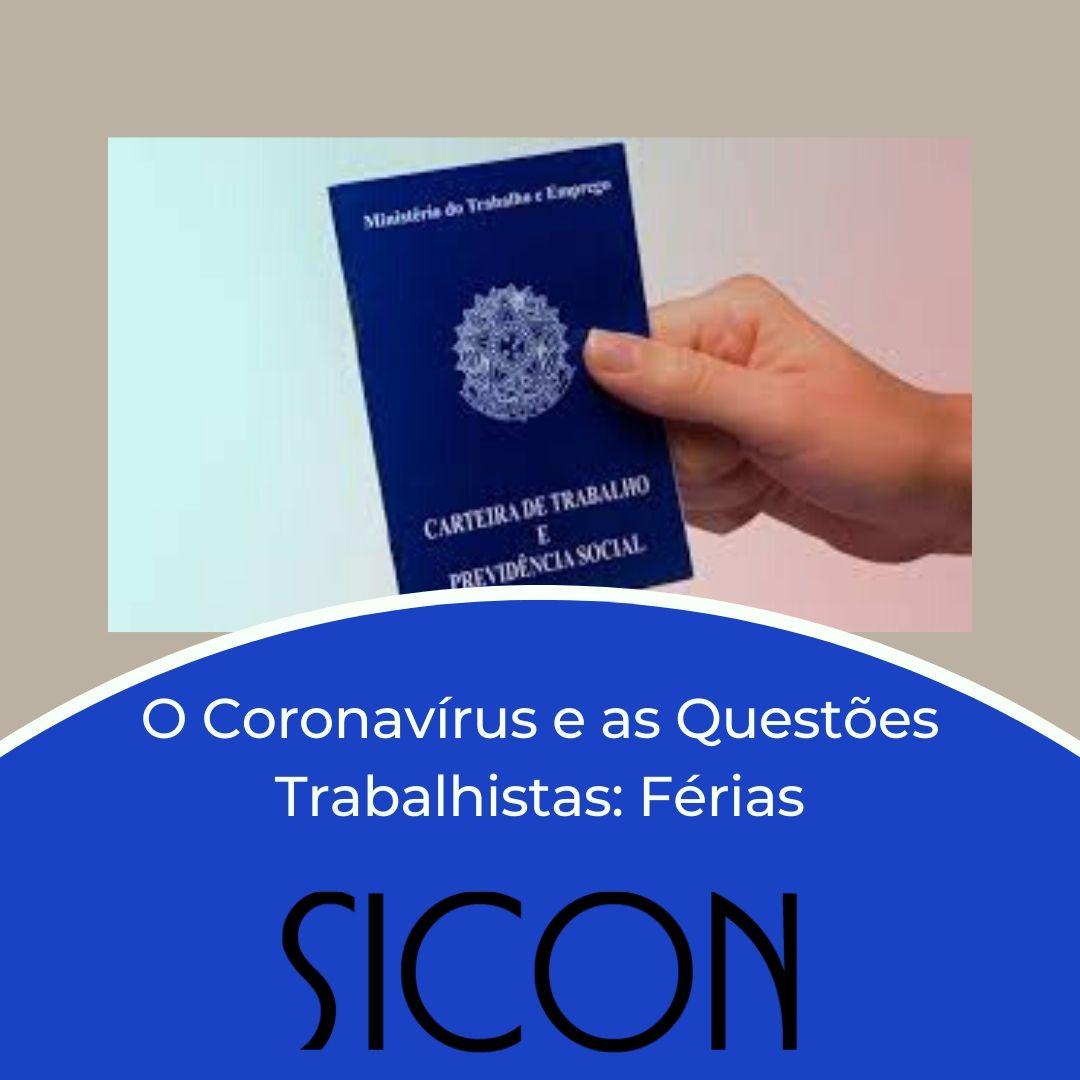 DA CONCESSÃO E ANTECIPAÇÃO DE FÉRIAS EM TEMPOS DE CORONAVÍRUS -MP 927/2020