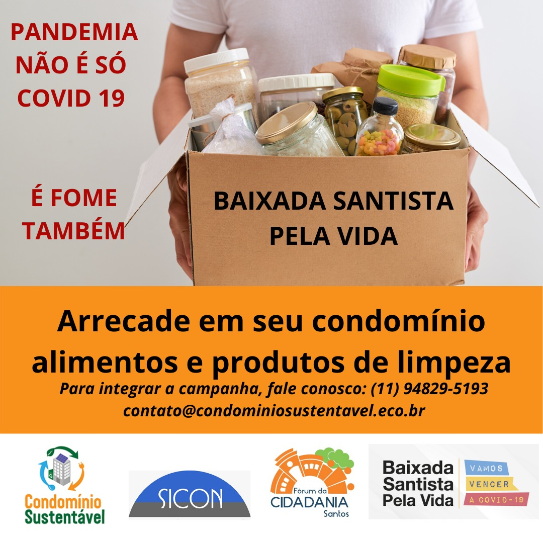 CONDOMÍNIO SUSTENTÁVEL REFORÇA CAMPANHA BAIXADA PELA VIDA