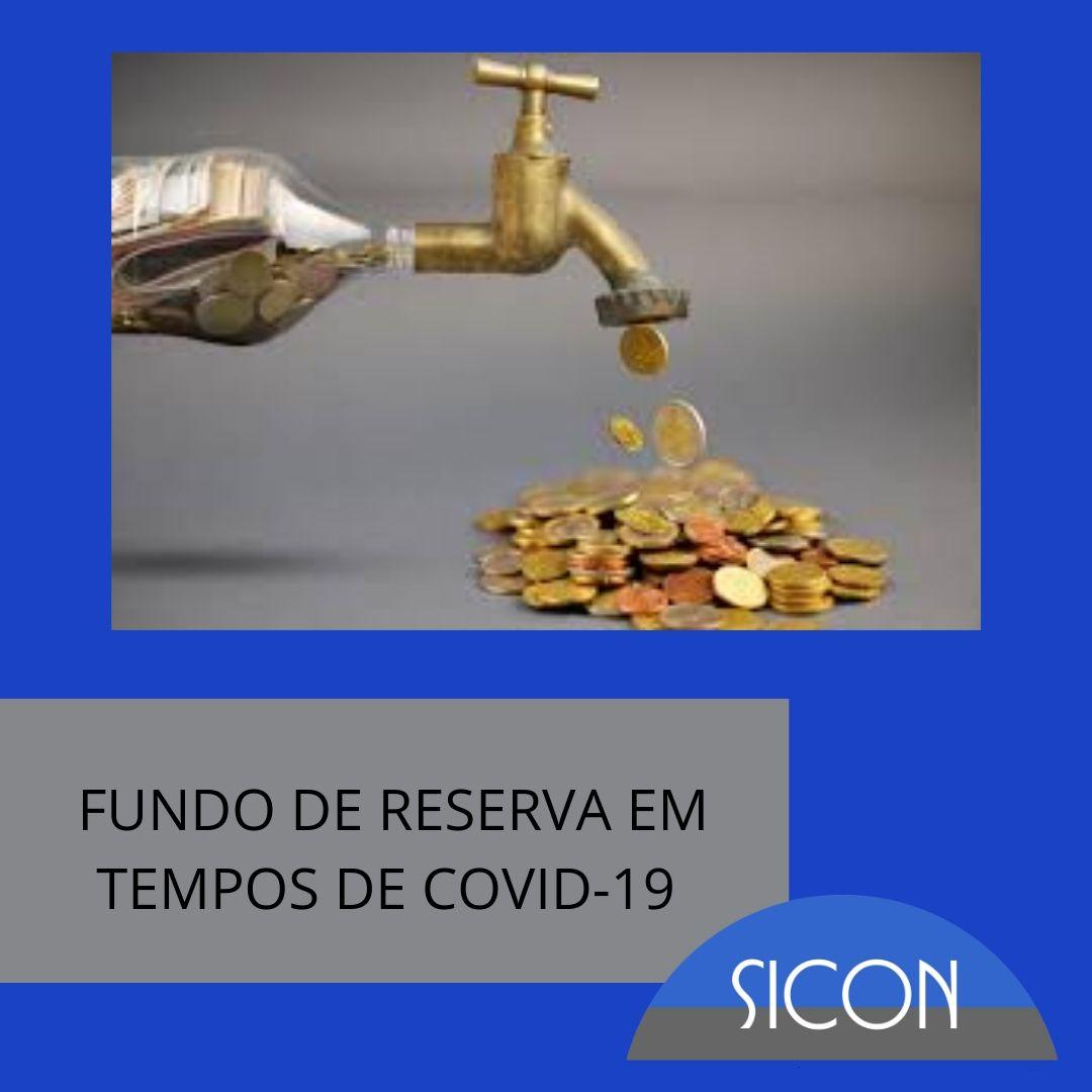O USO DO FUNDO DE RESERVA EM TEMPOS DE COVID-19