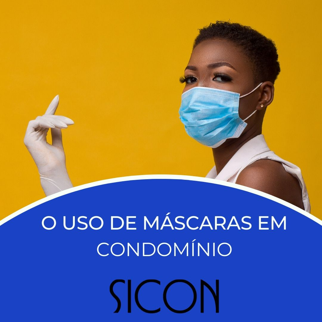 O USO DE MÁSCARAS EM CONDOMÍNIO