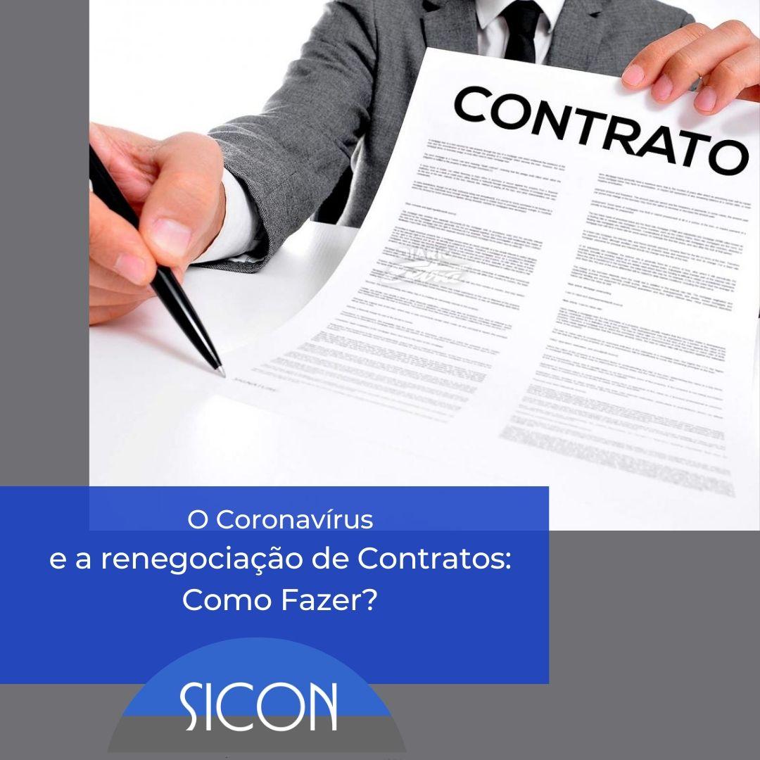 O Coronavírus e a renegociação de Contratos: Como Fazer?